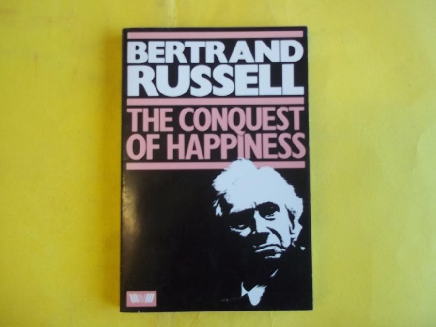 """Завоевание счастья"""" Бертран Рассел"""